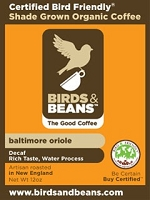 Birds & Beans - Baltimore Oriole, French Roast Decaf